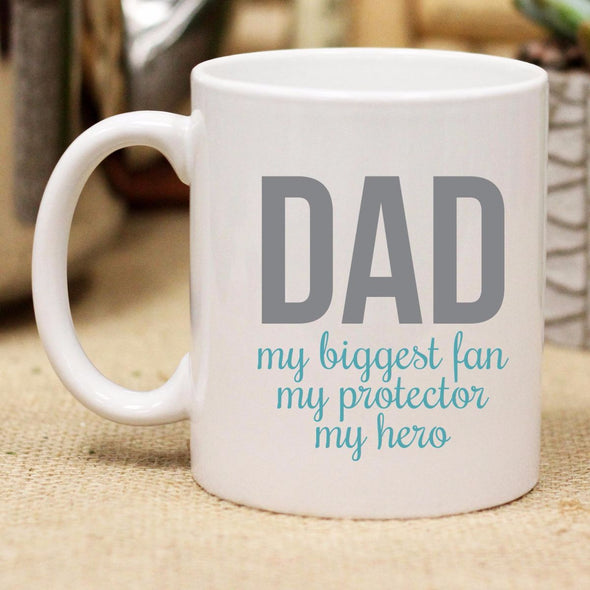 "Ceramic Mug ""DAD My Biggest Fan"""