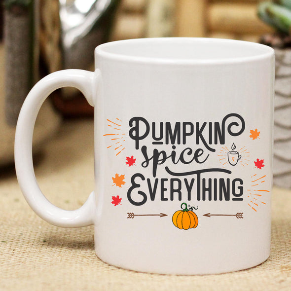 "Ceramic Mug ""Pumpkin Spice Everything"""