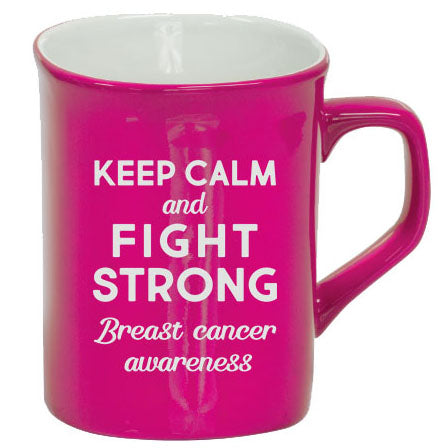 "Breast Cancer Awareness - ""Keep Calm & Fight Strong"""