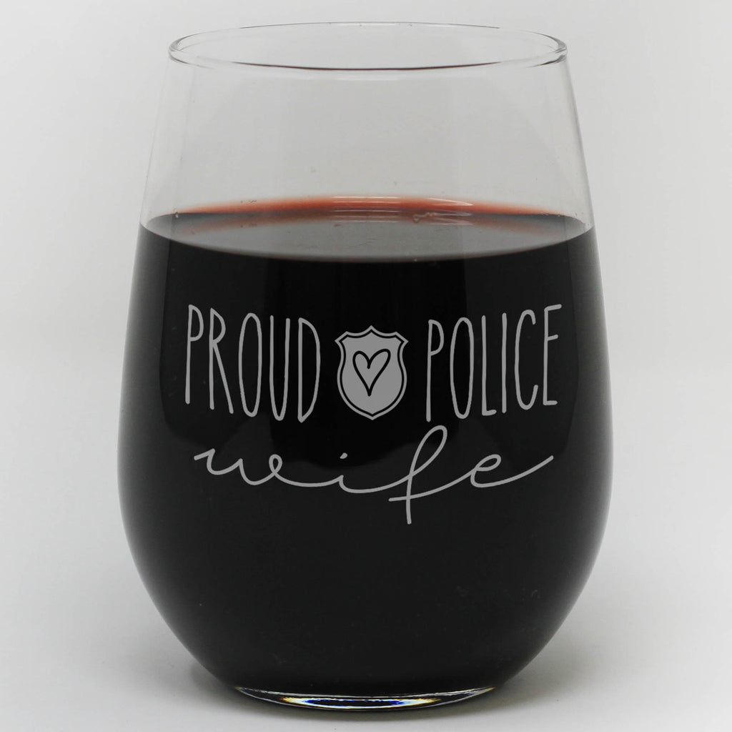 Proud Police Wine Glass