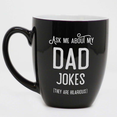 Ask Me About My Dad Jokes Coffee Mug