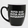 Super Dad, Super Man, Superhero Coffee Mug