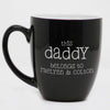 This Daddy Belongs To Coffee Mug