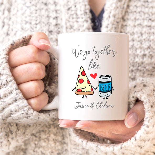 "We Go Together Like Pizza & Beer Custom Mug, Personalized Mug, Cute Custom Mug, Valentine's Day Mug, Couple Mug ""Jason & Chelsea"""