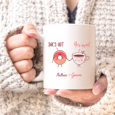 "He's Hot, She's Sweet Custom Mug, Personalized Mug, Cute Custom Mug, Valentine's Day Mug, Couple Mug ""Nathan & Geneva"""