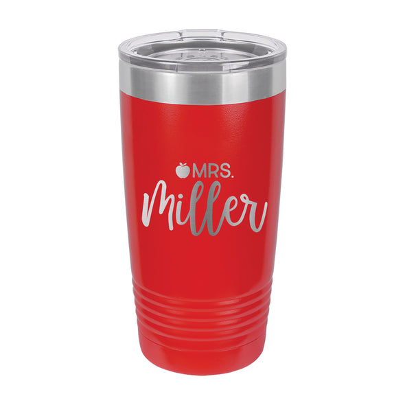 "Teacher Gift, Gift for Teacher, Custom Tumbler, Insulated Tumbler ""Mrs Miller"""