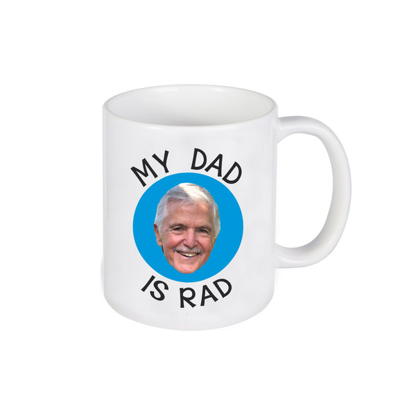 "Ceramic Mug ""My Dad is Rad"""