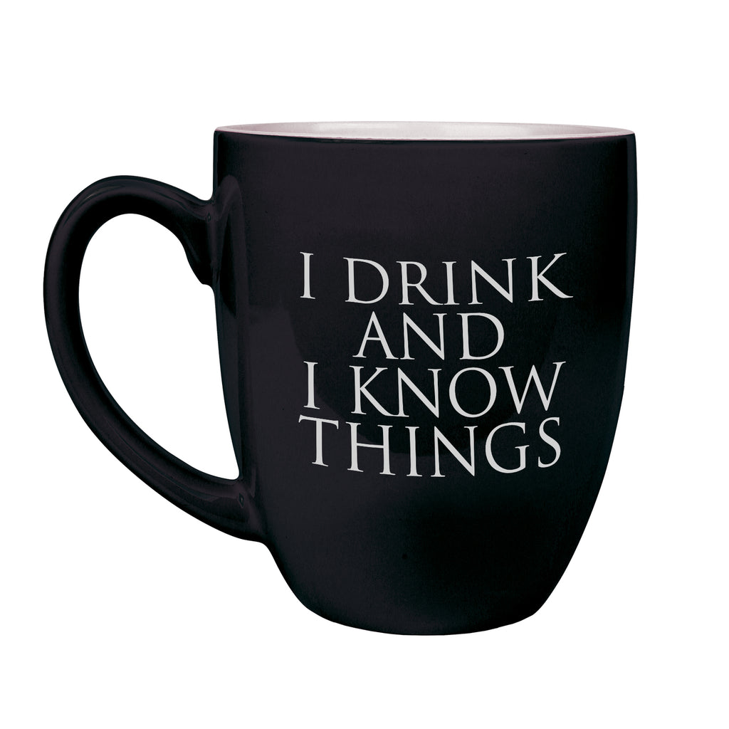 Game of Thrones Mug, Game of Thrones Gifts, I Drink and I Know Things