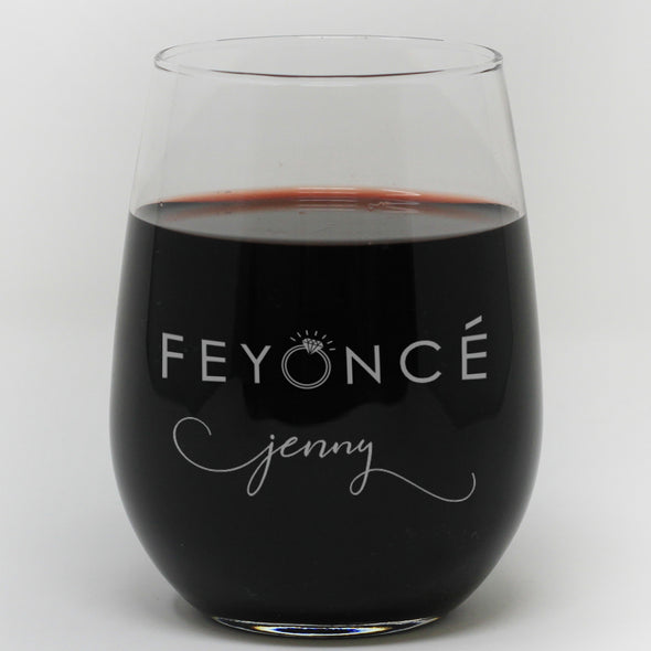 "Stemless Wine Glass - ""Personalized Feyonce"""
