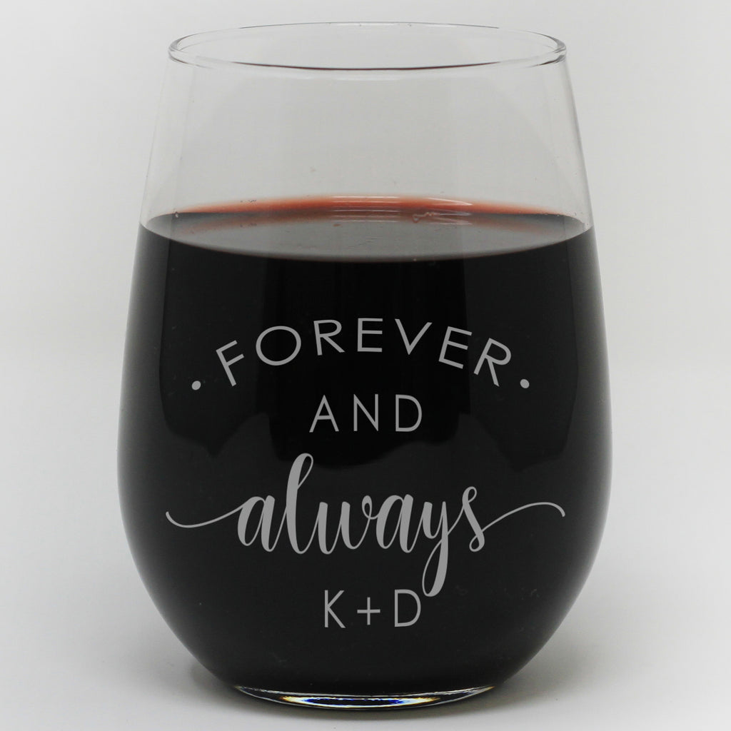 Forever And Always With Initials Wine Glass