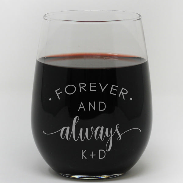 "Stemless Wine Glass - ""Personalized Forever And Always"""