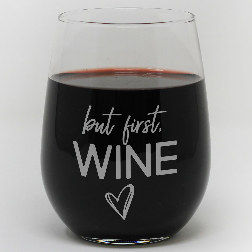 But First Wine Glass