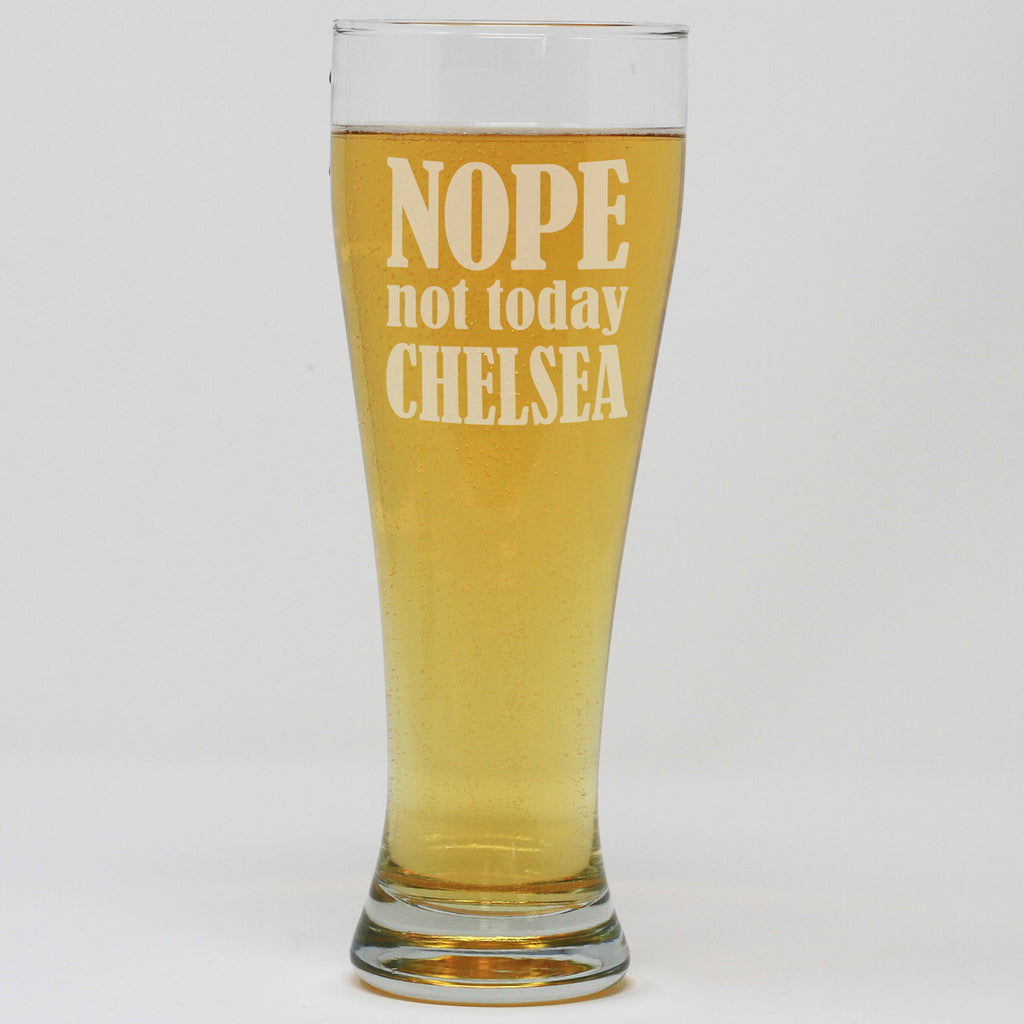 Pilsner Pint Glass - Nope Not Today