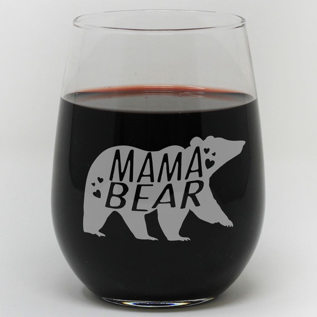 "Stemless Wine Glass - ""MAMA BEAR"""