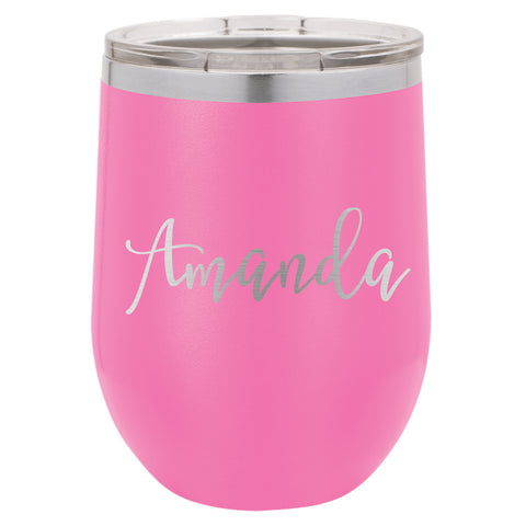 Custom Wine Tumbler with Thin Cursive, Personalized Wine Tumbler, Custom Wine Tumbler