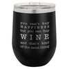 Wine Tumbler You Can't Buy Happiness