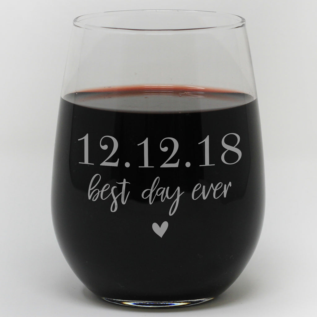 Best Day Ever Personalized Wine Glass With Date