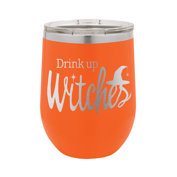 Drink up Witches Halloween Wine Tumbler, Custom Halloween Wine Tumbler, Funny Wine Tumbler,