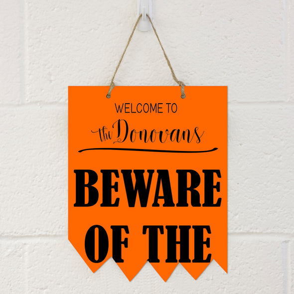 Halloween Sign - Beware of the