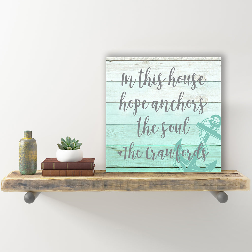 Personalized Wall Sign - In This House Hope Anchors The Soul