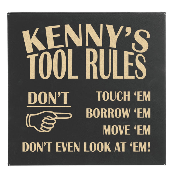 "Wall Sign - ""Kenny's Tool Rules"""
