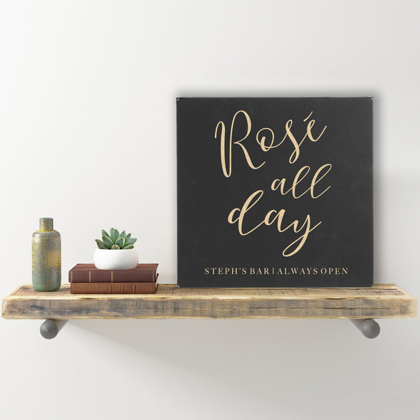 "Wall Sign - ""Rose All Day Personalized Always Open"""