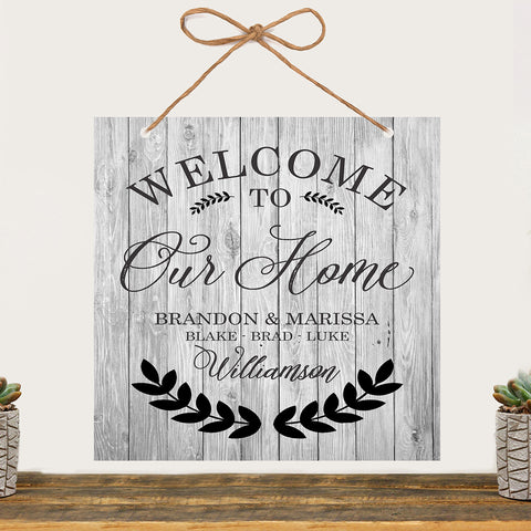 "Welcome Sign ""Welcome To Our Home"""