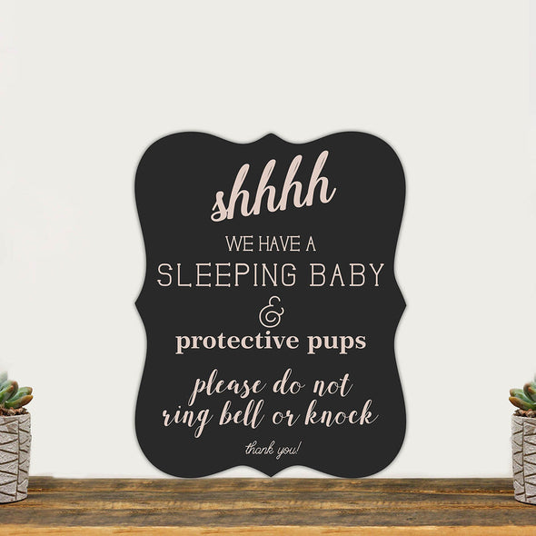 "Chalkboard Sign ""Shhhh Sleeping Baby & Protective Pups"""