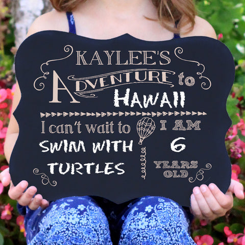 "Adventure Chalkboard Sign ""Kaylee's Adventure"""