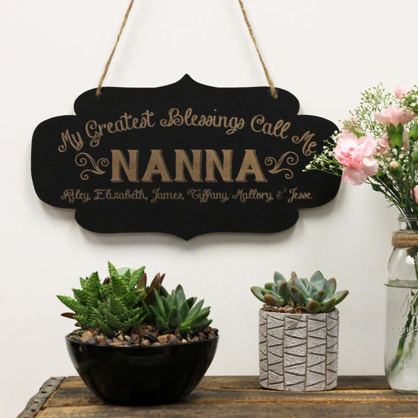 Chalkboard Sign- Greatest Blessings Call Me Nana