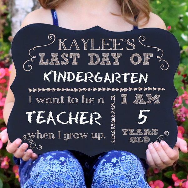 "Last Day of School Chalkboard Sign ""Kaylee"""