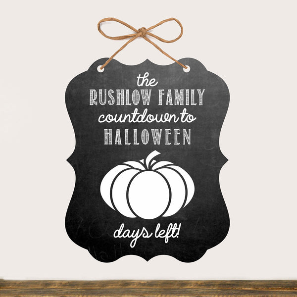 "Halloween Sign ""Rushlow Countdown to Halloween"""