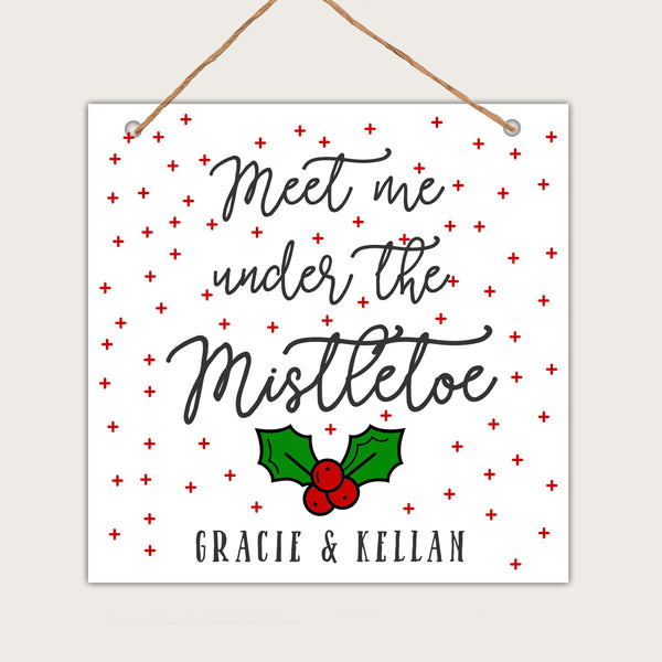 Personalized Christmas Wall Sign - Gracie & Kellan Mistletoe