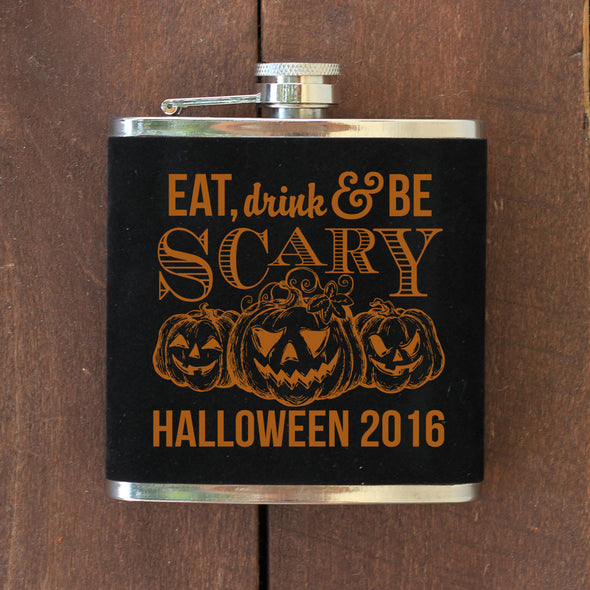 "Personalized Flask - ""Eat, Drink, Be Scary"""