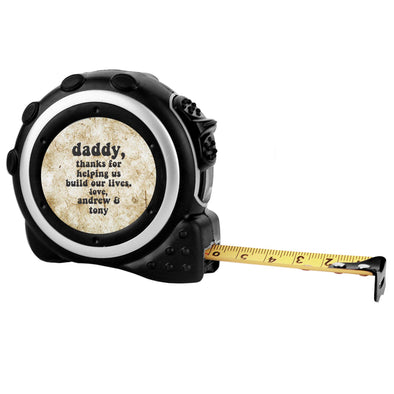 "Custom Tape Measure - ""Daddy, thanks for helping us"""