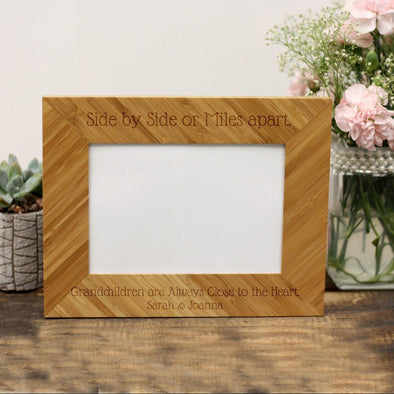 "Personalized Picture Frame - ""Side By Side Or Miles Apart Grandchildren"""