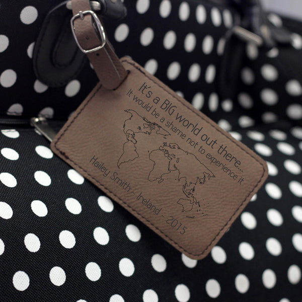 """It's a Big World Out There"" Personalized Leather Luggage Tag"