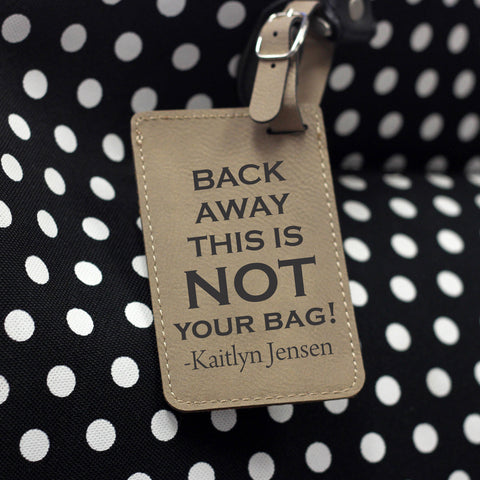"""Back Away"" Personalized Leather Luggage Tag"