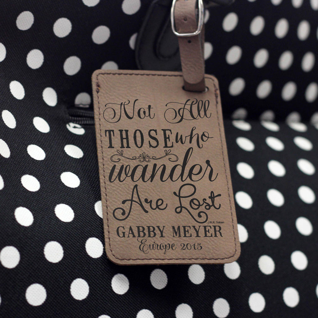 """Those Who Wander Are Lost"" Leather Luggage Tag"