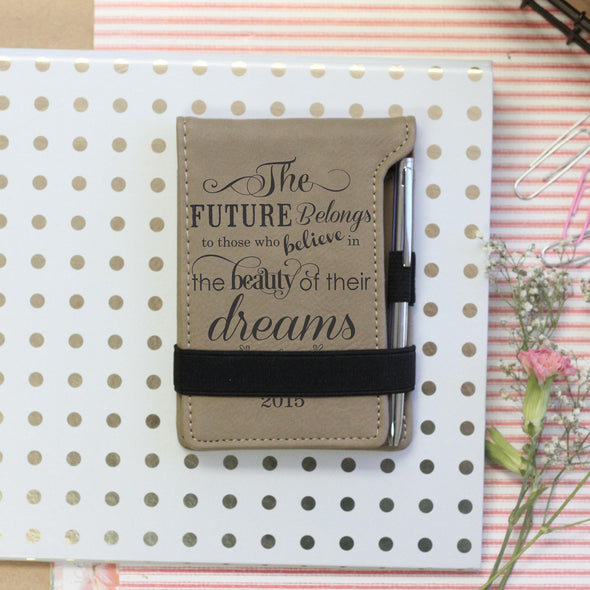 """Future belongs to those"" Personalized Notebook"