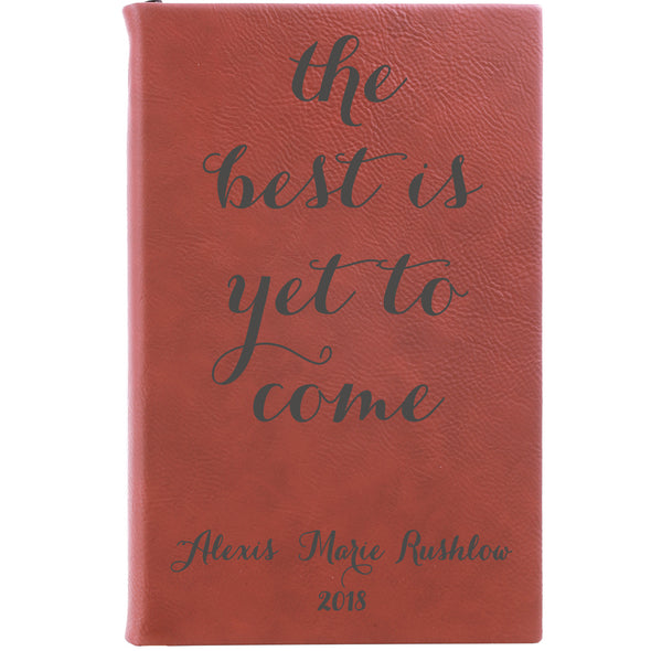 Personalized Journal, Notebook The best is yet to come