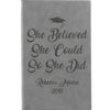 "Personalized Journal - ""She Believed She Could So She Did"""