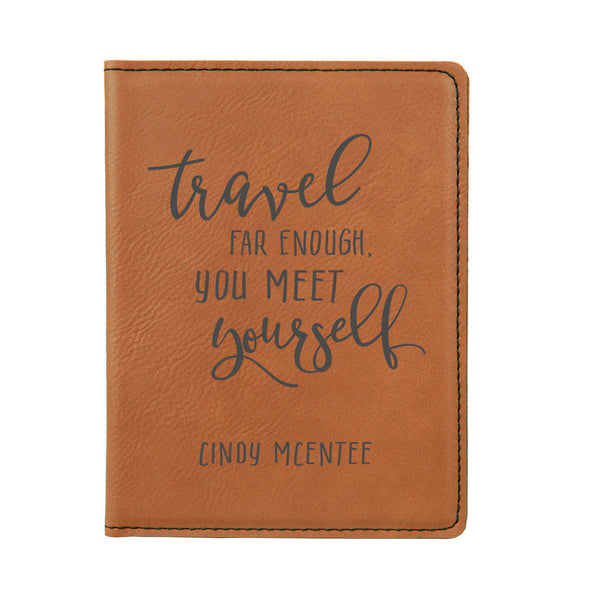 "Engraved Passport Cover, Custom Passport Holder, ""Travel far enough you meet yourself"""