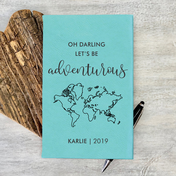 "Personalized Journal - ""Oh Darling Let's Be Adventurous"""