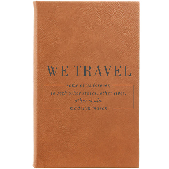 "Personalized Journal - ""We Travel"""