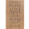 "Personalized Journal - ""Strong Enough"""