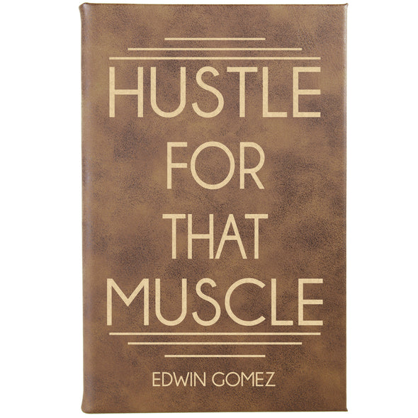 Personalized Journal, Notebook Hustle For That Muscle