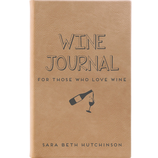 "Personalized Journal - ""For Those Who Love Wine"""