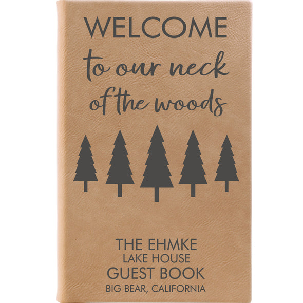 Personalized Journal, Guestbook, Notebook Welcome To Our Neck Of The Woods