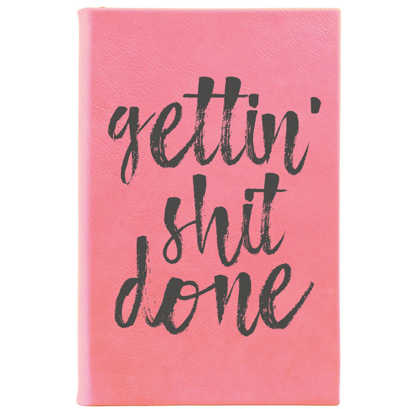 "Personalized Journal - ""Gettin' Shit Done"""